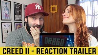 REACTION/REAÇÃO | CREED II | TRAILER #1