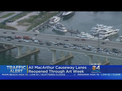 All Lanes Of MacArthur Causeway Open Through Art Week
