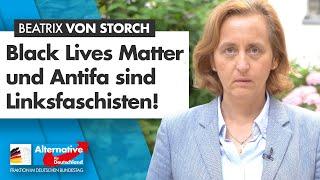 Blm Und Antifa Sind Linksfaschisten! - Beatrix Von Storch - Afd-fraktion Im Bundestag