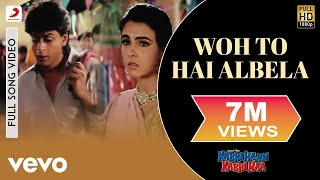 Woh To Hai Albela Full Video - Kabhi Haan Kabhi Naa|Shah Rukh Khan,Suchitra|Kumar Sanu
