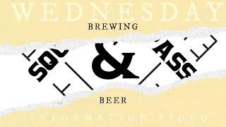 S&C Wednesday Information Video: Brewing Beer (Art & Science)