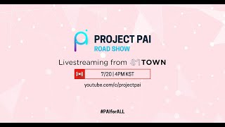 Project PAI Roadshow - Live from SM Town