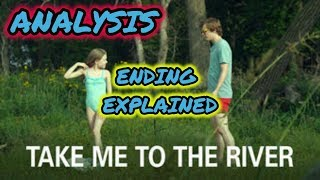 Take Me to the River (2015) - ENDING EXPLAINED