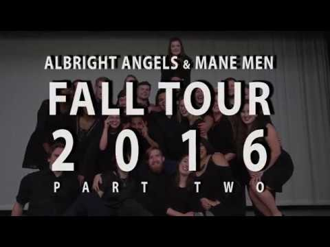 Albright Angels and Mane Men Fall Tour Part 2