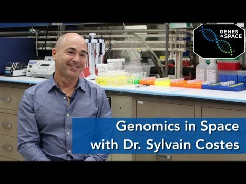 Dr. Sylvain Costes - Genetic Data from Space | Genes in Space