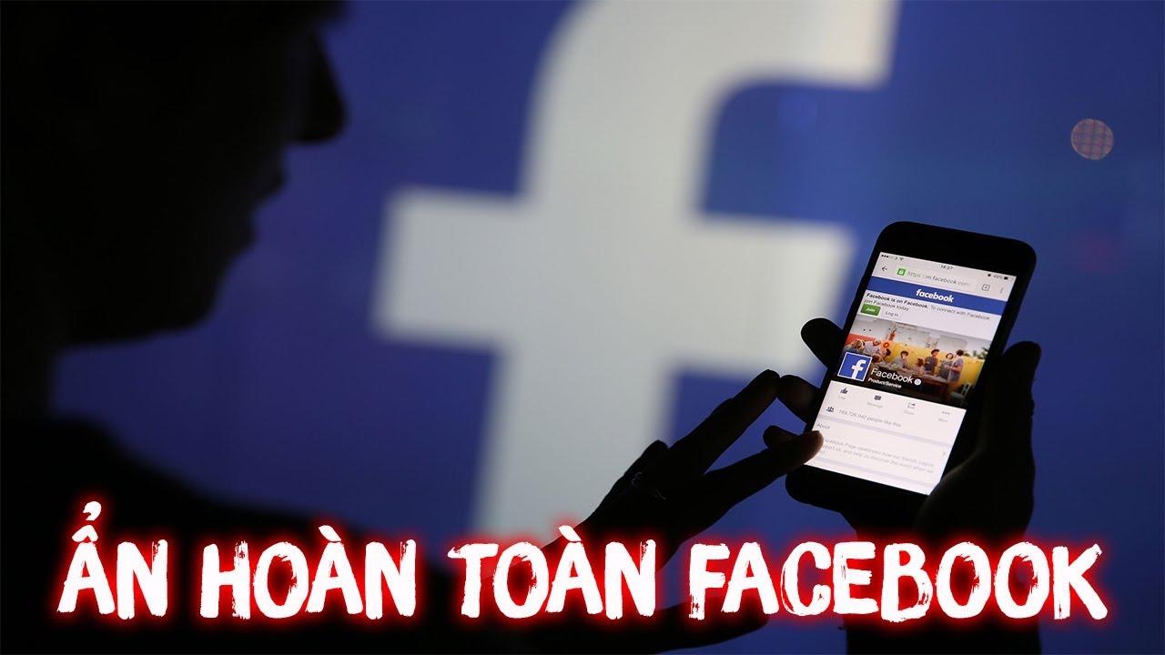 Ẩn hoàn toàn thông tin cá nhân trên Facebook, đây là những gì bạn cần làm