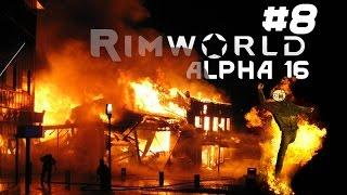 Alpha 16 [8] Rimworld a16