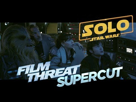 SOLO (a Star Wars story) - SUPERCUT of all trailers & ads (thus far)