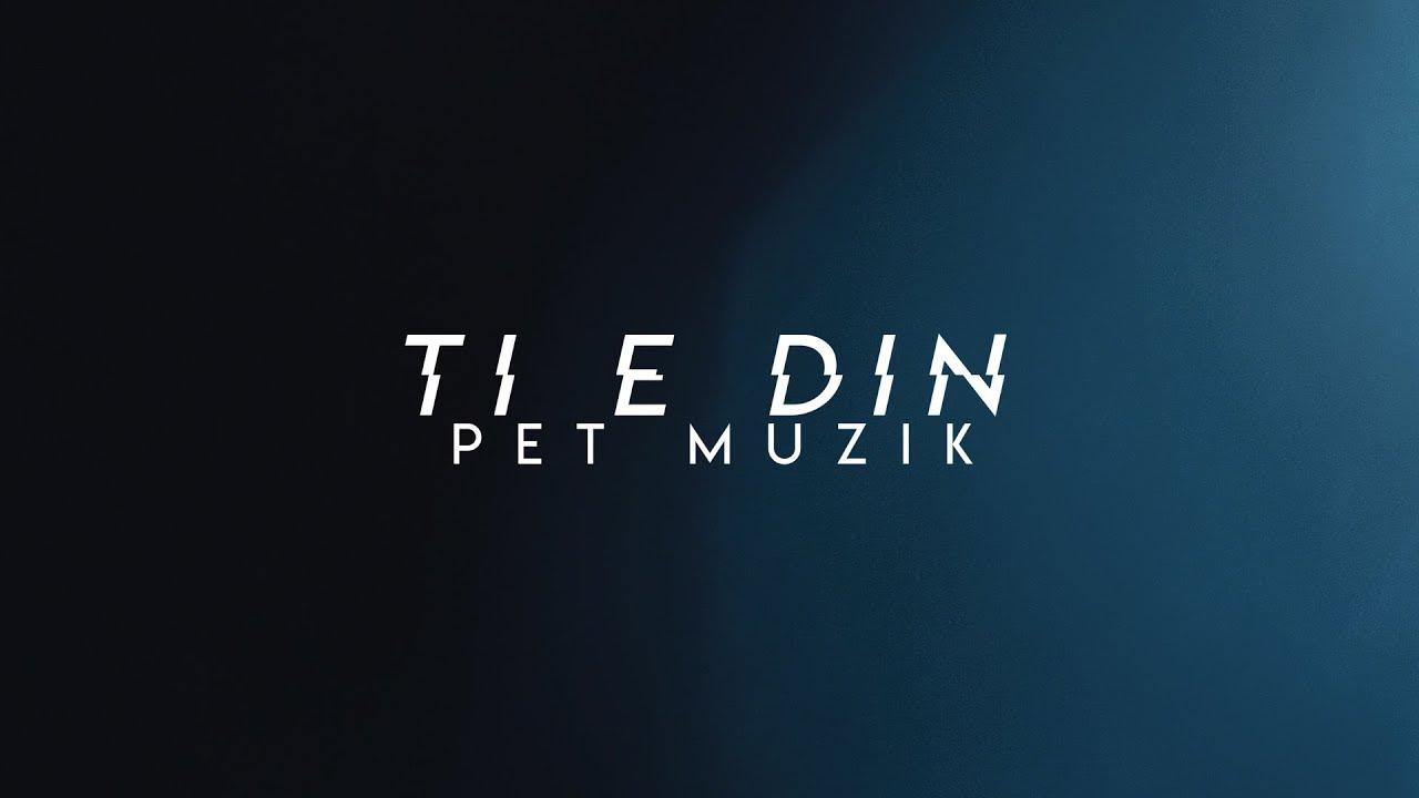 PET - TI E DIN (prod. by Santo)