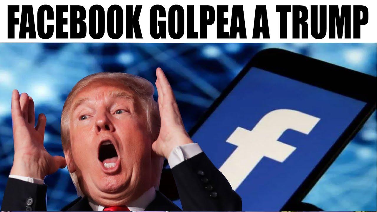 Ultimas noticias EEUU, FACEBOOK GOLPEA A TRUMP 06/08/2020