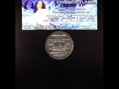 That Kid Chris – Reflections (Victor Calderone & TKC Collaboration Remix)