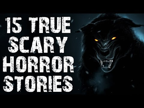 15 TRUE Absolutely Terrifying Horror Stories to Fuel Your Nightmares! | (Scary Stories)