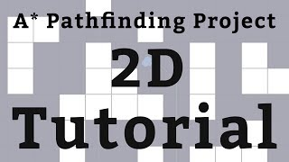 2D Tutorial - A* Pathfinding Project