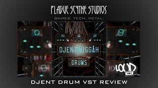 Djenthuggah Drums Review - Djent Drums in a VST!