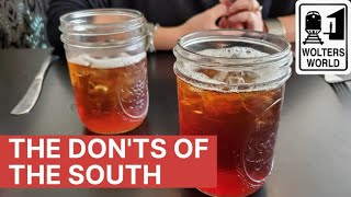 South USA - The Don'ts of Visiting the South