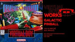 Galactic Pinball retrospective: Red sector, eh   Virtual Boy Works #02