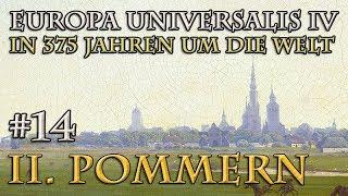 Let's Play Europa Universalis 4 – II. Pommern #14: Eine alte Rechnung (In 375 Jahren um die Welt)