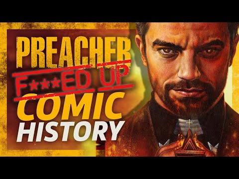 The F***ed Up Comic History of Preacher Jesse Custer
