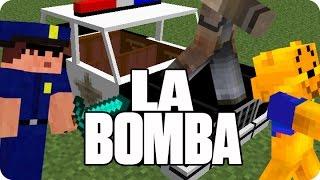 ¡¡¡LA BOMBA!!! | Minecraft