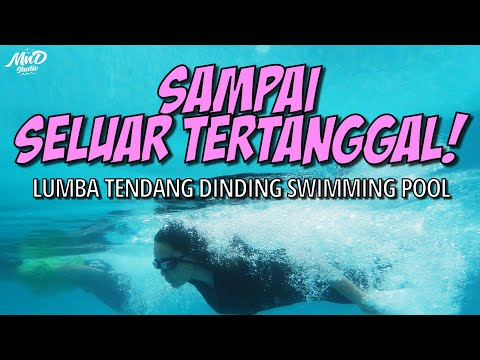Download LUMBA TENDANG DINDING SWIMMING POOL   SELUAR TERTANGGAL WOI