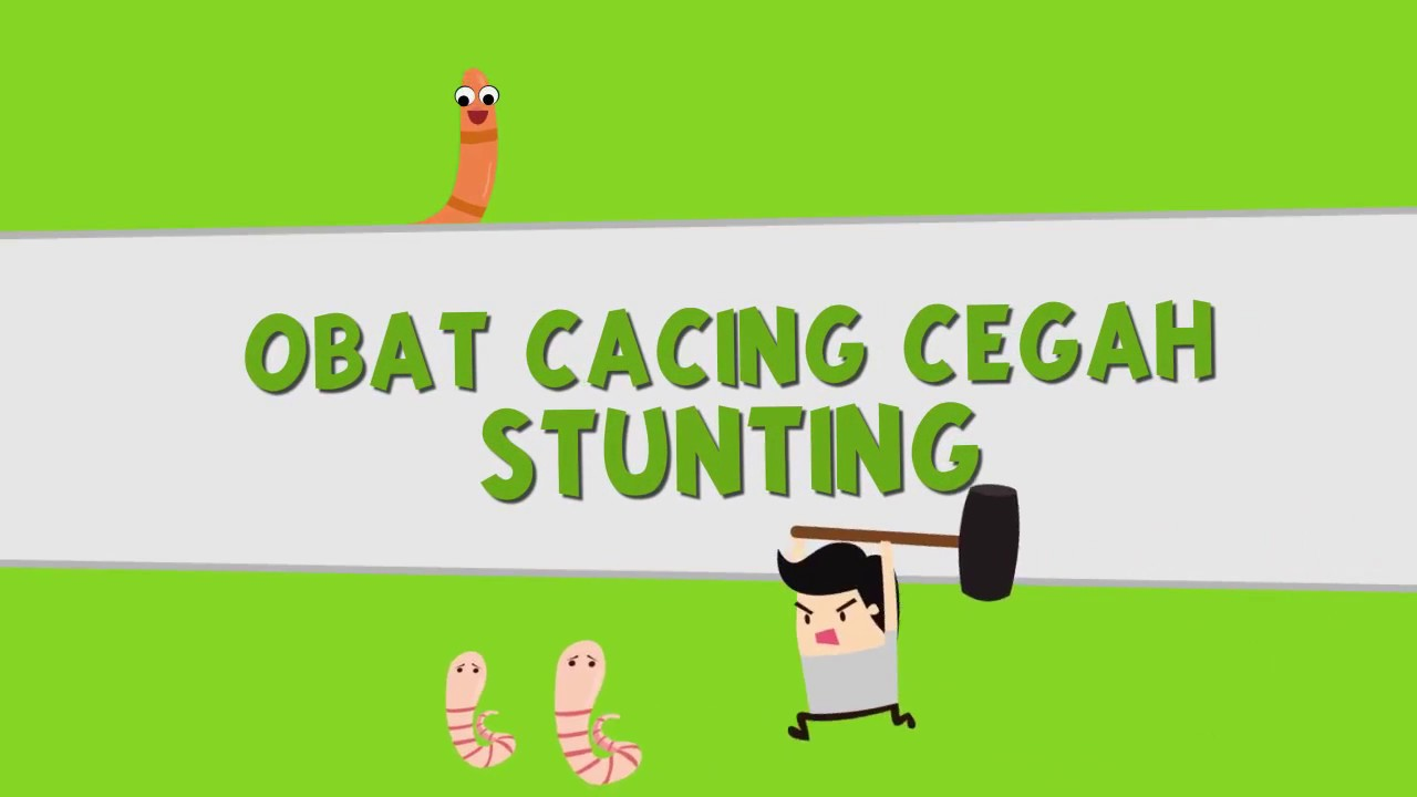 Obat Cacing Cegah Stunting