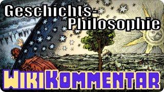 Geschichtsphilosophie - mein WikiKommentar #87