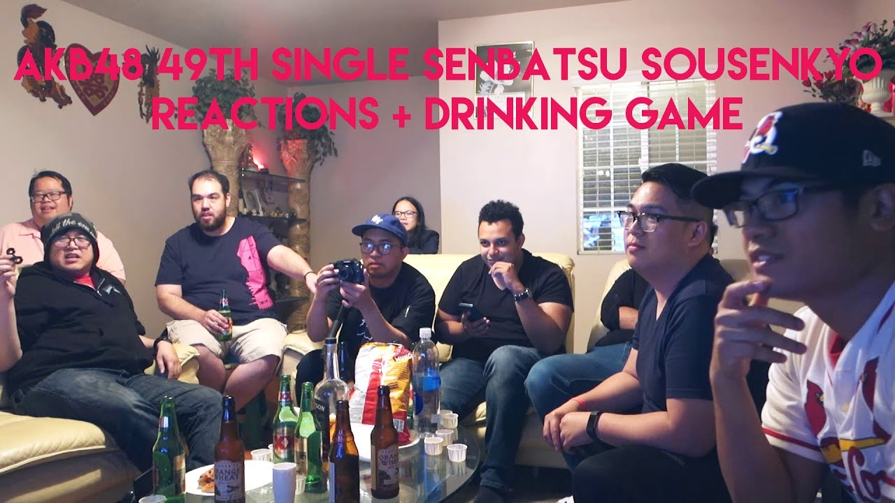 AKB48 49th Single Senbatsu Sousenkyo Reactions and Drinking Game and Bets