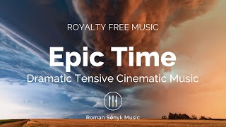 Epic Time - Royalty Free/Music Licensing
