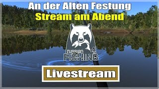Russian Fishing 4:  An der Alten Festung (12er See) | Livestream Deutsch