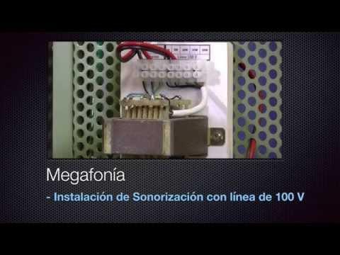 MEGAFONÍA   Instalación de Sonorización con línea de 100 V