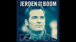 """Jeroen van der Boom  -  """"De Stilte""""  -  lyrics"""