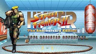 Hyper Street Fighter II - Turbo Guile【TAS】