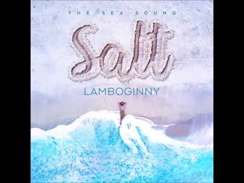 Lamboginny - Blessed (Audio) (Salt Album)