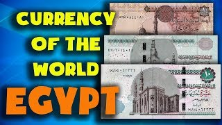 Currency of the world - Egypt. Egyptian pound. Exchange rates Egypt.Egyptian banknotes and coins