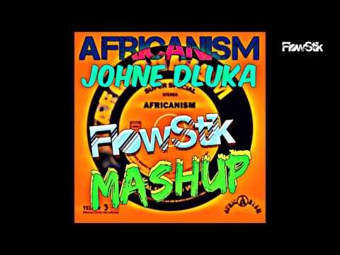 Africanism ft Johne Dluka - Não Pára Lá FlowStik Mashup