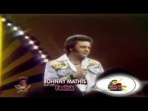 Johnny Mathis - Foolish