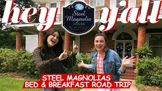 The Steel Magnolias Bed & Breakfast Road Trip | Hey Y'all | Southern Living
