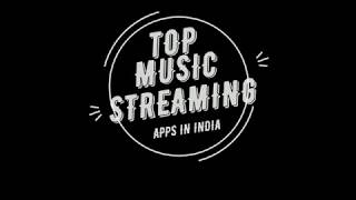 Best 9 Music Streaming apps to use in 2019 !