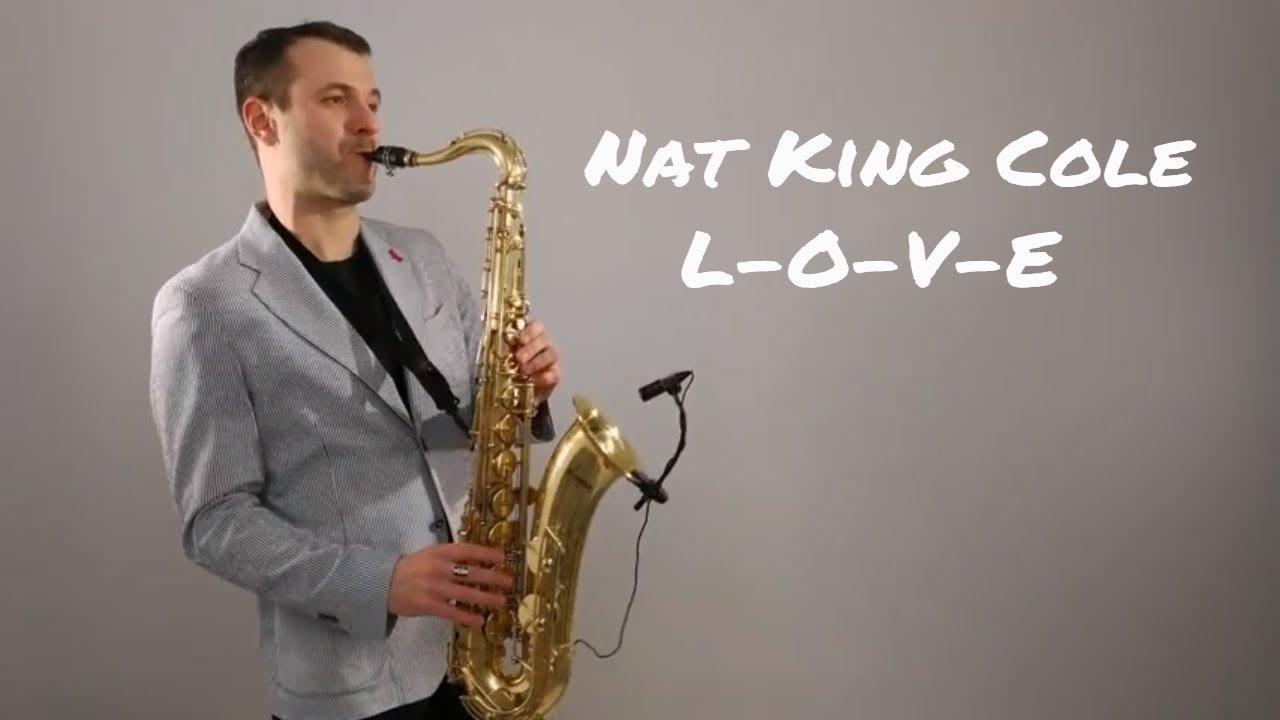 nat-king-cole-l-o-v-e-saxophone-cover-by-juozas-kuraitis-jk-sax-juozas-kuraitis-saxophonist