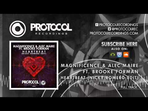 Magnificence & Alec Maire ft. Brooke Forman - Heartbeat (Nicky Romero Edit)