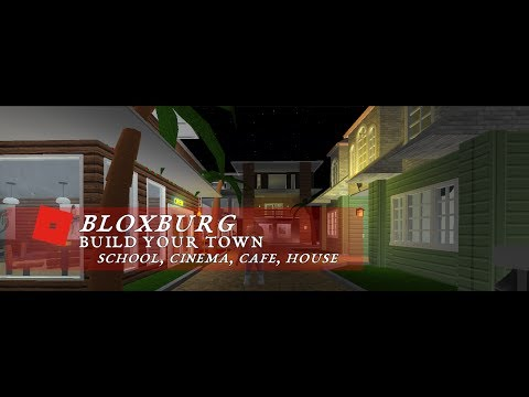 ROBLOX \ Welcome to Bloxburg \ School, Cinema, Cafe and House \ Ideas for your next build!