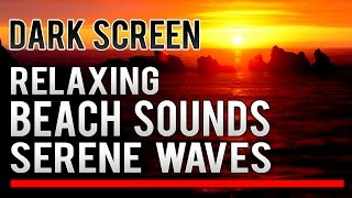 ✪ DARK SCREEN ✪ Relaxing Ocean Waves Crashing On The Beach ★ Sounds Of The Sea For Better Sleep
