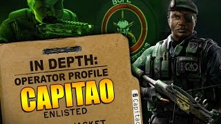 Rainbow Six Siege - In Depth: Operator Profile - CAPITAO