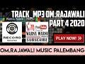 OM.Rajawali Palembang_Part 4_Video_Mp3_track_by.WARNAWARNIPHOTO