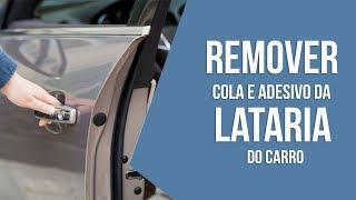 Como remover cola e adesivo da lataria do carro