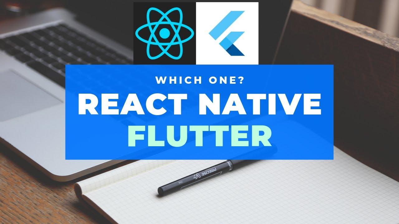 React Native vs Flutter – Thinkdiff net