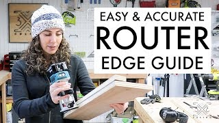 Easy and Accurate Router Edge Guide // Woodworking Jig // Great for Dados and Grooves