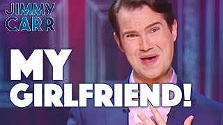 My Girlfriend! | Jimmy Carr