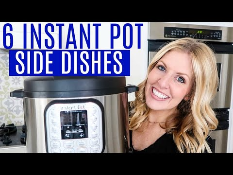 6 Instant Pot Side Dishes - Perfect For Summer - Instant Pot Recipes