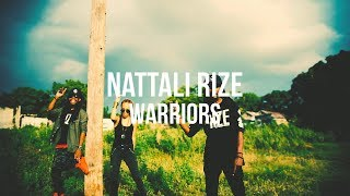 📺 Nattali Rize - Warriors [Official Video]